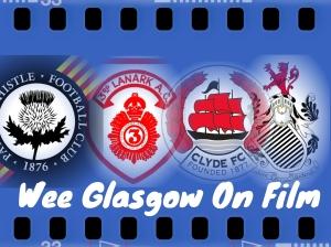 Wee Glasgow On Film