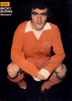 Micky Burns, Blackpool 1974