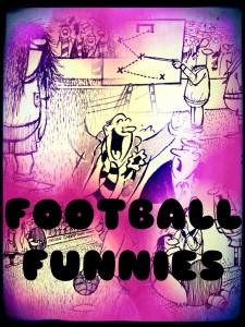 Football Funnies