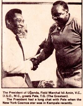 Pele & Idi Amin, 1976