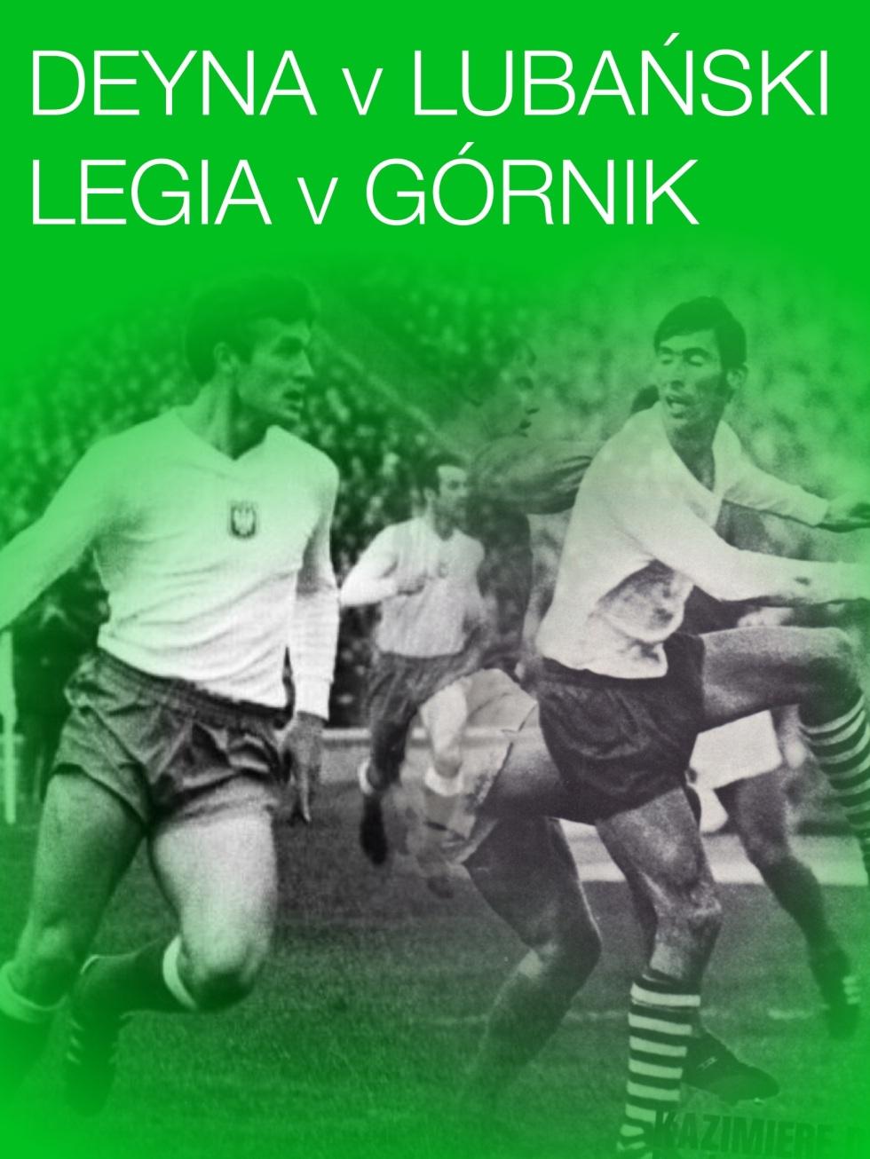 Legia v Górnik, Deyna v Lubański