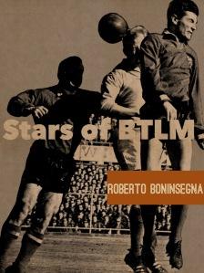 Stars Of BTLM - Roberto Boninsegna