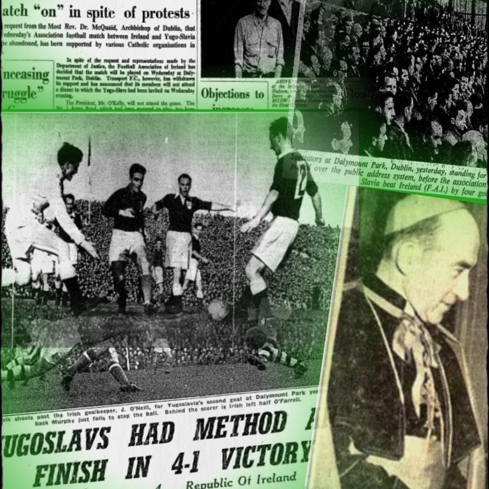 Catholics, Communists & Hat-Tricks: The Ireland v Yugoslavia Soccer International Of 1955